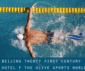 Beijing Twenty-First Century Hotel (f. the Olive Sports World at the Sino-Japanese Youth Exchange Center)